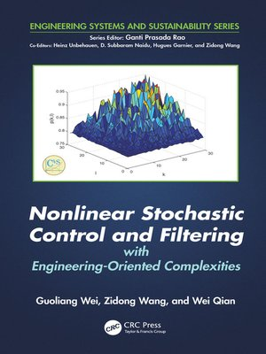 cover image of Nonlinear Stochastic Control and Filtering with Engineering-oriented Complexities