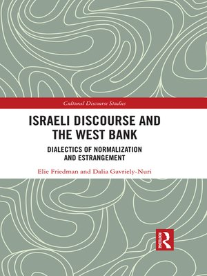 cover image of Israeli Discourse and the West Bank