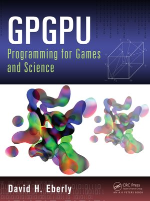 cover image of GPGPU Programming for Games and Science