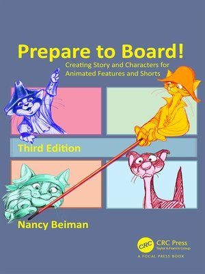 cover image of Prepare to Board! Creating Story and Characters for Animated Features and Shorts