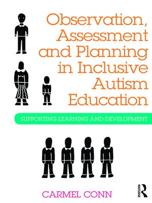 cover image of Observation, Assessment and Planning in Inclusive Autism Education