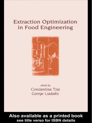 cover image of Extraction Optimization in Food Engineering