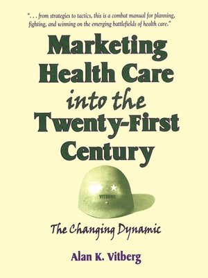cover image of Marketing Health Care Into the Twenty-First Century