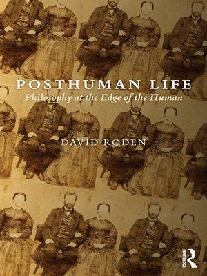 cover image of Posthuman Life