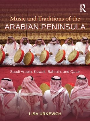cover image of Music and Traditions of the Arabian Peninsula