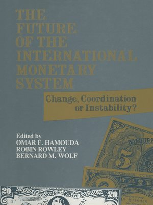 cover image of The Future of the International Monetary System