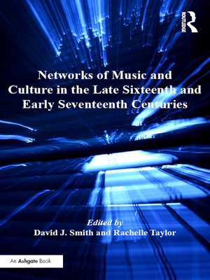 cover image of Networks of Music and Culture in the Late Sixteenth and Early Seventeenth Centuries