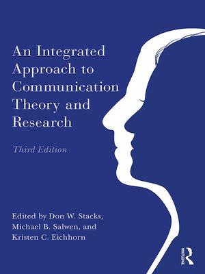 cover image of An Integrated Approach to Communication Theory and Research