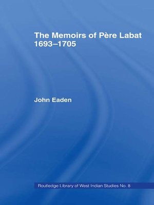 cover image of The Memoirs of Pere Labat, 1693-1705
