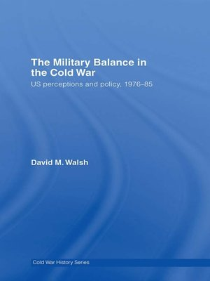 cover image of The Military Balance in the Cold War