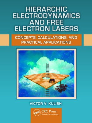 cover image of Hierarchic Electrodynamics and Free Electron Lasers