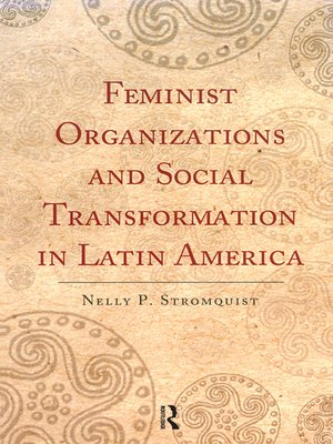cover image of Feminist Organizations and Social Transformation in Latin America