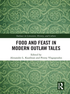 cover image of Food and Feast in Modern Outlaw Tales