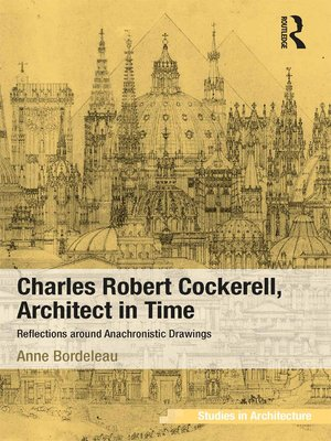 cover image of Charles Robert Cockerell, Architect in Time