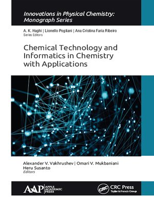 cover image of Chemical Technology and Informatics in Chemistry with Applications