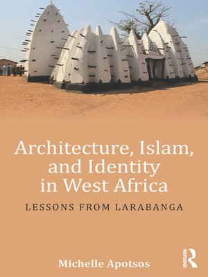 cover image of Architecture, Islam, and Identity in West Africa
