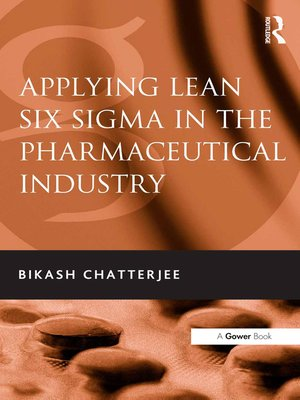 cover image of Applying Lean Six Sigma in the Pharmaceutical Industry