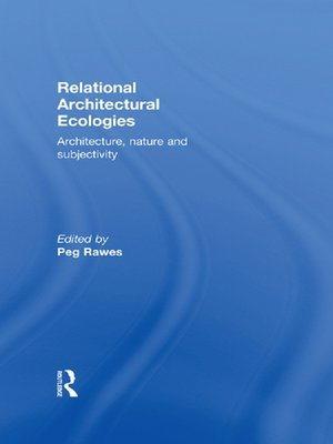 cover image of Relational Architectural Ecologies