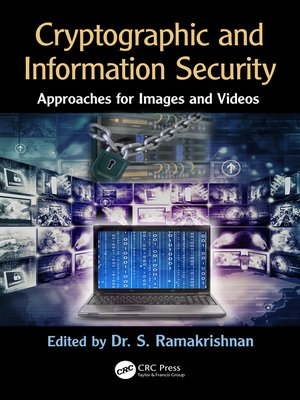 cover image of Cryptographic and Information Security Approaches for Images and Videos