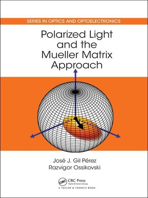 cover image of Polarized Light and the Mueller Matrix Approach