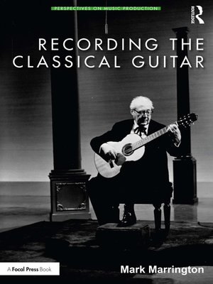 cover image of Recording the Classical Guitar