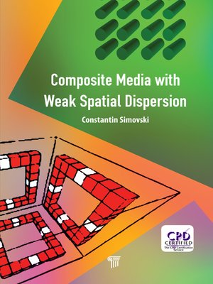 cover image of Composite Media with Weak Spatial Dispersion
