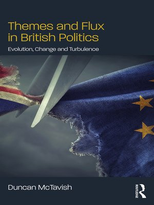 cover image of Themes and Flux in British Politics