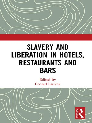 cover image of Slavery and Liberation in Hotels, Restaurants and Bars