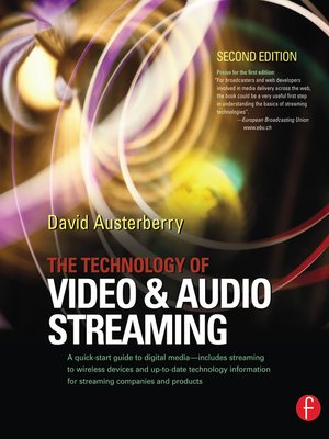 cover image of The Technology of Video and Audio Streaming