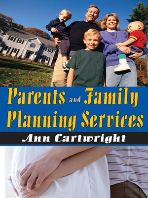 cover image of Parents and Family Planning Services