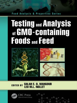 cover image of Testing and Analysis of GMO-containing Foods and Feed