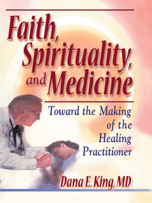 cover image of Faith, Spirituality, and Medicine