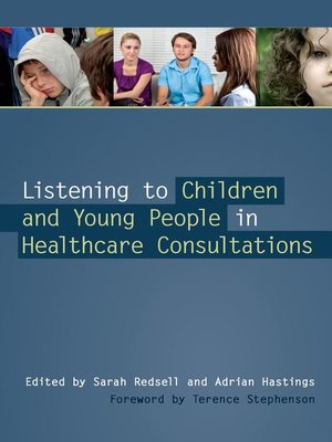 cover image of Listening to Children and Young People in Healthcare Consultations