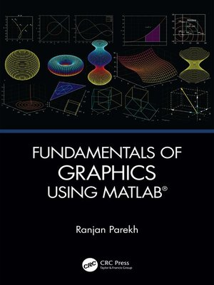 cover image of Fundamentals of Graphics Using MATLAB