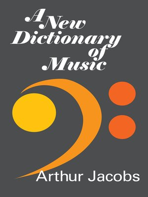 cover image of A New Dictionary of Music