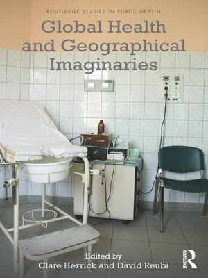 cover image of Global Health and Geographical Imaginaries