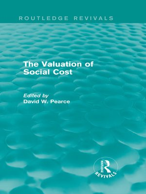 cover image of The Valuation of Social Cost (Routledge Revivals)