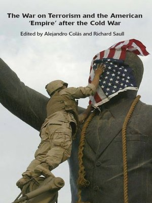 cover image of The War on Terrorism and the American 'Empire' after the Cold War