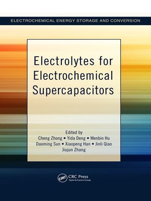 cover image of Electrolytes for Electrochemical Supercapacitors