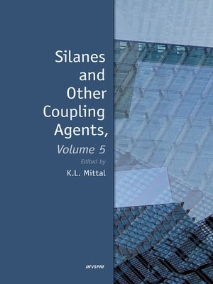 cover image of Silanes and Other Coupling Agents, Volume 5