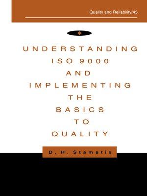 cover image of Understanding ISO 9000 and Implementing the Basics to Quality