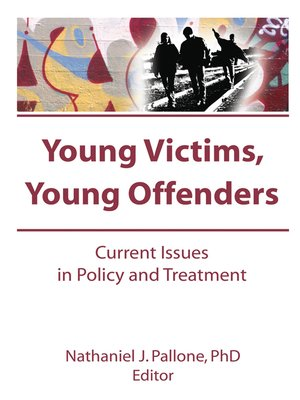 cover image of Young Victims, Young Offenders