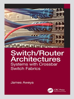 cover image of Switch/Router Architectures
