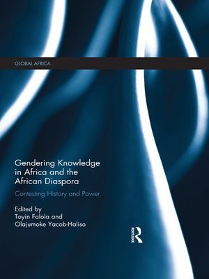 cover image of Gendering Knowledge in Africa and the African Diaspora