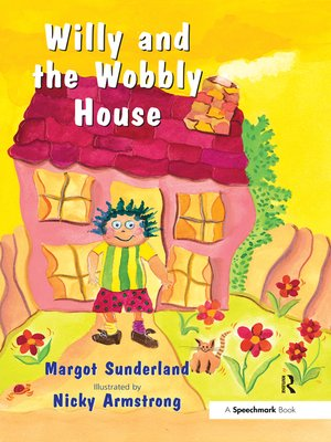 cover image of Willy and the Wobbly House