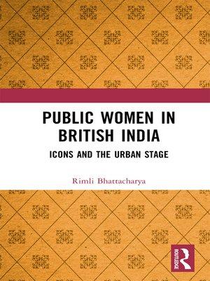 cover image of Public Women in British India