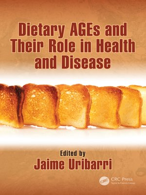 cover image of Dietary AGEs and Their Role in Health and Disease