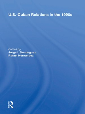 cover image of U.s.-cuban Relations In the 1990s