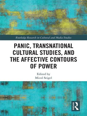 cover image of Panic, Transnational Cultural Studies, and the Affective Contours of Power