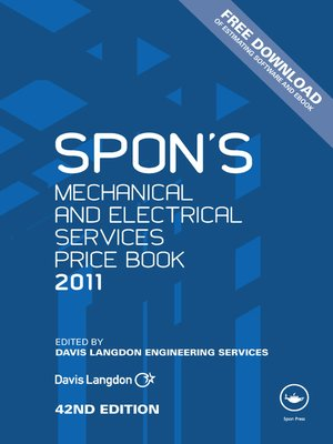 cover image of Spon's Mechanical and Electrical Services Price Book 2011